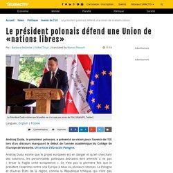Le président polonais défend une Union de «nations libres» – EURACTIV.fr