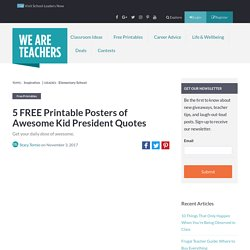 Kid President Quotes: Free Printable Posters