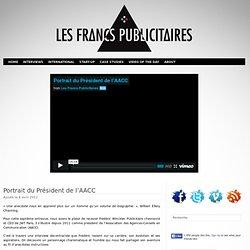 Portrait du Président de l'AACC Les Francs Publicitaires