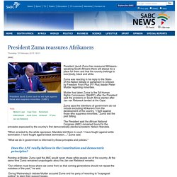 President Zuma reassures Afrikaners :Thursday 19 February 2015