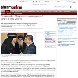 President-elect Morsi receives acting pope of Egypt's Coptic Church