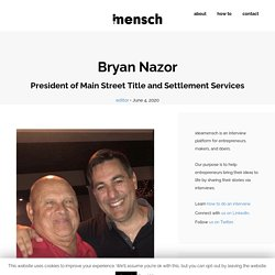 Bryan Nazor - President of Main Street Title and Settlement Services