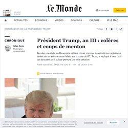 Président Trump, an III: colères et coups de menton