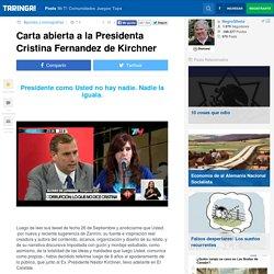 Carta abierta a la Presidenta Cristina Fernandez de Kirchner - Taringa!