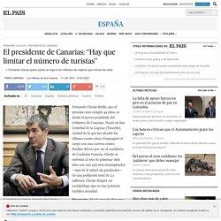 """El presidente de Canarias: """"Hay que limitar el número de turistas"""""""