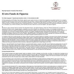 Fundación Pablo Neruda y los mapuche: Juan Agustín Figueroa, Presidente de la Fundación Neruda (el cual desempeña desde su creación el año 1986), ministro de l Tribunal Constitucional, ex ministro de