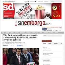 PRI y PAN salvan el fuero que protege al Presidente y acotan el del resto de servidores públicos