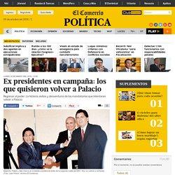 Ex presidentes en campaña: los que quisieron volver a Palacio