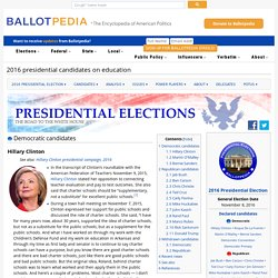 2016 presidential candidates on education - Ballotpedia