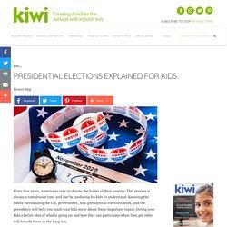 Presidential Elections Explained for Kids - KIWI Magazine