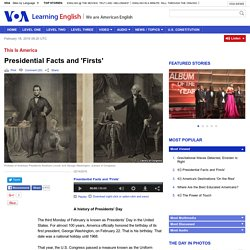 Presidential Facts and 'Firsts'