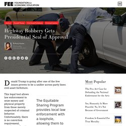 Highway Robbery Gets Presidential Seal of Approval