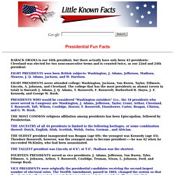 Presidential Fun Facts