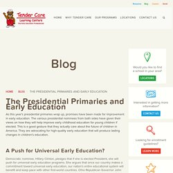 The Presidential Primaries and Early Education