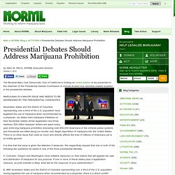 Presidential Debates Should Address Marijuana Prohibition