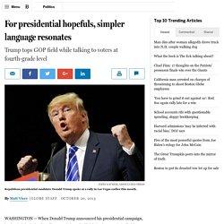 For presidential hopefuls, simpler language resonates