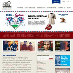 The Official Website of the Abraham Lincoln Presidential Library and Museum