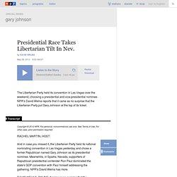 Presidential Race Takes Libertarian Tilt In Nev.