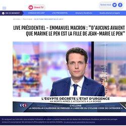 """LIVE PRÉSIDENTIEL - Emmanuel Macron : """"d'aucuns avaient oublié que Marine Le Pen est la fille de Jean-Marie Le Pen"""" - LCI"""
