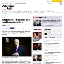 """Alain Lambert : """"Je ne récite pas le catéchisme présidentiel"""""""