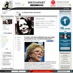Eva Joly : une icône médiatique pour un casting présidentiel ou une véritable présidentiable ?