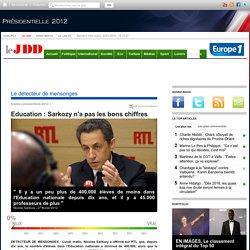 Education : Sarkozy n'a pas les bons chiffres (détecteur de mensonges)