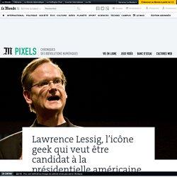 Lawrence Lessig, l'icône geek qui veut être candidat à la présidentielle américaine