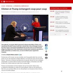 Clinton et Trump échangent coup pourcoup