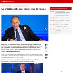 La présidentielle américaine vue de Russie