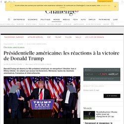 Présidentielle américaine: les réactions à la victoire de Donald Trump