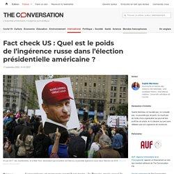 Fact check US: Quel est lepoids del'ingérence russe dans l'élection présidentielle américaine?