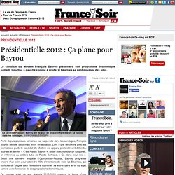 Présidentielle 2012 : Ça plane pour Bayrou