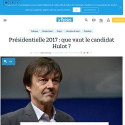 Présidentielle 2017 : que vaut le candidat Hulot ? - Le Parisien