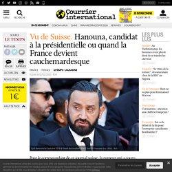 Hanouna, candidat à la présidentielle ou quand la France devient cauchemardesque