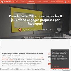 Présidentielle 2017 : découvrez les 8 jeux vidéo engagés propulsés par Mediapart - Pop culture