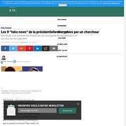 """Les 9 """"fake news"""" de la présidentielle décryptées par un chercheur"""