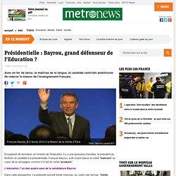 Présidentielle : Bayrou, grand défenseur de l'Education ?