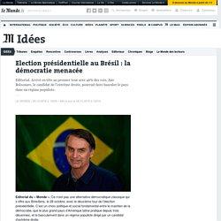 Election présidentielle au Brésil: la démocratie menacée