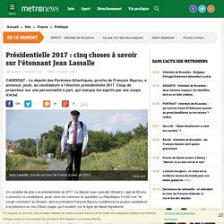 VIDEO - Présidentielle 2017 : cinq choses à savoir sur l'étonnant Jean Lassalle