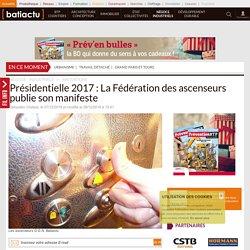 Présidentielle 2017: La Fédération des ascenseurs publie son manifeste - 07/12/16