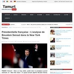 Présidentielle française : L'analyse de Boualem Sansal dans le New York Times - Tamurt