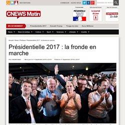 Présidentielle 2017 : la fronde en marche
