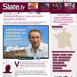 Présidentielle 2012: jouez avec notre générateur d'affiches
