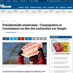 Présidentielle américaine : l'immigration et l'avortement en tête des recherches sur Google
