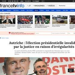 Autriche : l'élection présidentielle invalidée par la justice en raison d'irrégularités
