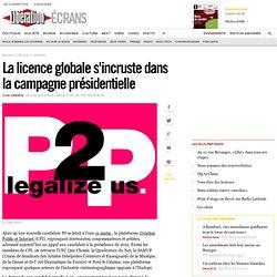 La licence globale s'incruste dans la campagne présidentielle