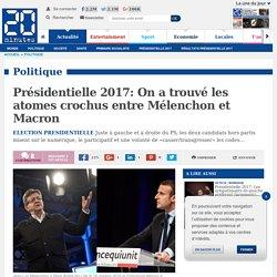 Présidentielle 2017: On a trouvé les atomes crochus entre Mélenchon et Macron