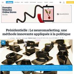 Présidentielle : Le neuromarketing, une méthode innovante appliquée à la politique