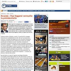 Rwanda : Paul Kagamé verrouille la présidentielle