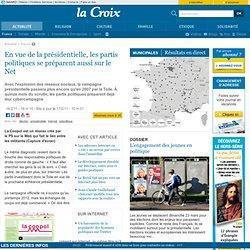 En vue de la présidentielle, les partis politiques se préparent aussi sur le Net - France - la-Croix.com